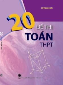 20 bộ đề thi Toán THPT