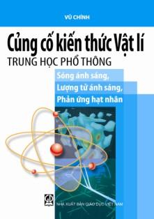 Củng cố kiến thức Vật Lý sóng ánh sáng