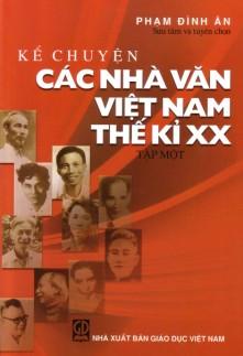 Kể truyện các nhà văn Việt Nam thế kỷ XX T2