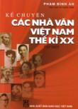 Kể truyện các nhà văn Việt Nam thế kỷ XX T1